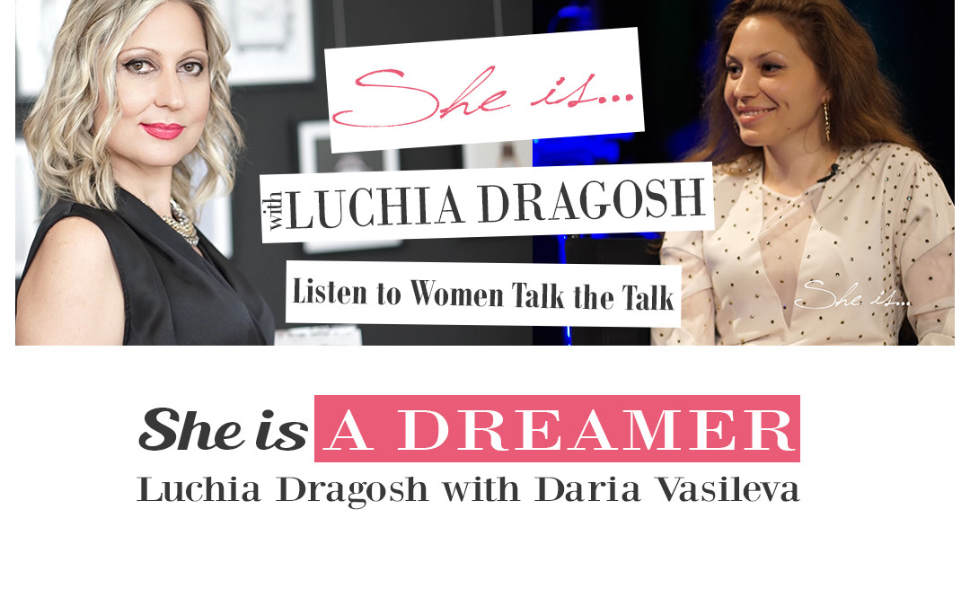 Ep. 8 | Is being a DREAMER enough to succeed? | She is…