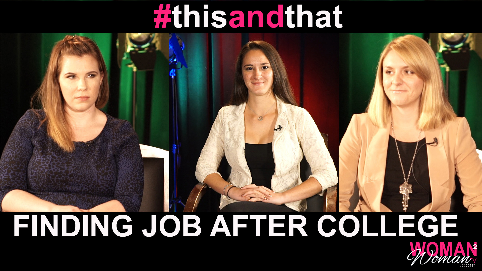 Ep. 1 | Finding Job After College | #thisANDthat with @CorynnaLaFrese