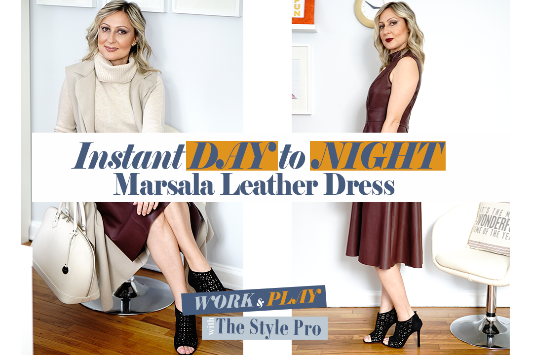Ep. 4 | Instant Day to Night Marsala Leather Dress | Work & Play Fashion with The Style Pro