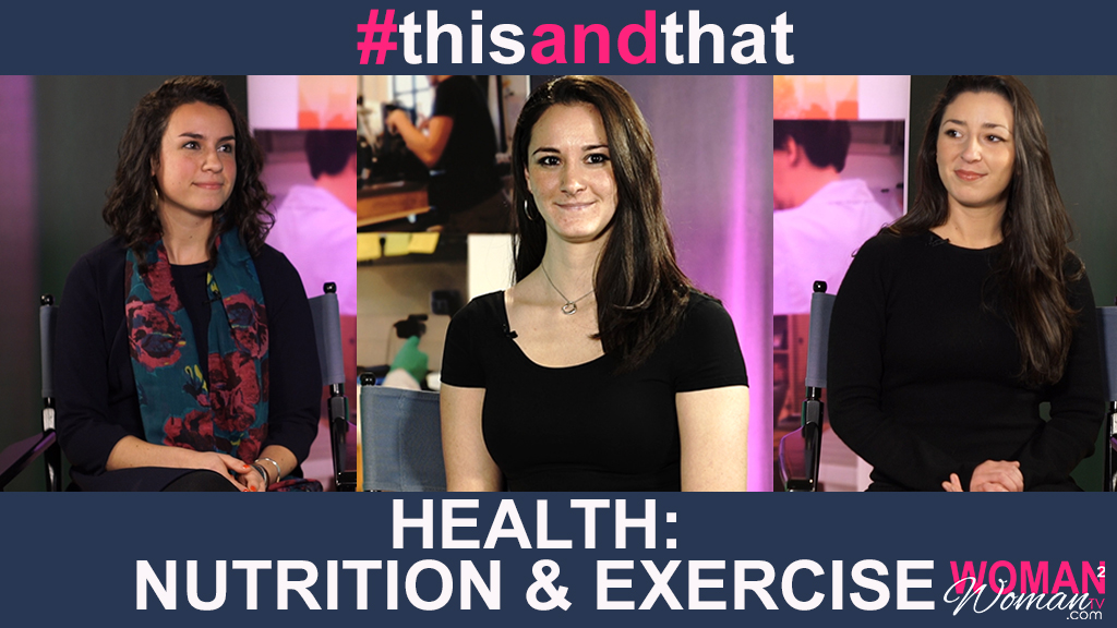 Ep. 4 | Health: Nutrition and Exercise | #thisANDthat with Corynna LaFrese