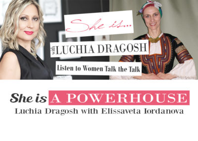 Ep. 13 | Elissaveta Iordanova | She is a Powerhouse | She is…